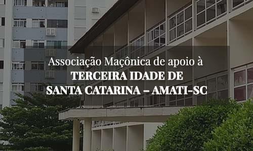 AMATI-SC - Associação Maçônica de apóio à TERCEIRA IDADE DE SANTA CATARINA